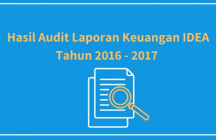 Hasil Audit Keuangan IDEA Tahun 2016 – 2017