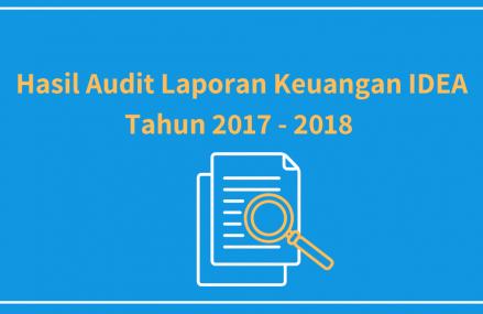 Hasil Audit Keuangan IDEA Tahun 2017 – 2018